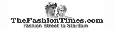 TheFashionTimes.com : Fashion Street to Stardom